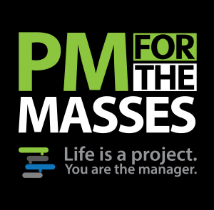 PM for the Masses PODCAST Version 5